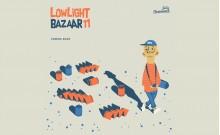 Low Light Bazaar
